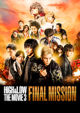 Search netflix High & Low The Movie 3 / Final Mission