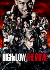 Search netflix High & Low The Movie