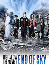 Search netflix High & Low The Movie 2 / End of Sky